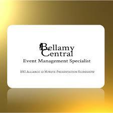 Bellamy Central Bni Alliance 10 Minute Presentation Bellamy Central