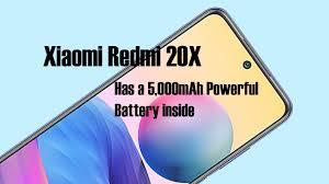Xiaomi Redmi 20X not announce yet but ...
