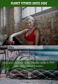 dress code 192 20180712045457 22 female fitness models with t implants planetfitness oak lawn