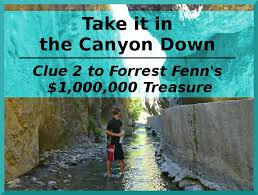 full decipher of forrest fenn s take it in the canyon down