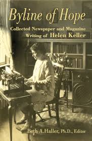 media dis dat new book collects magazine newspaper writing of  new book collects magazine newspaper writing of helen keller illustrates she was one of the great progressive thinkers of 20th century