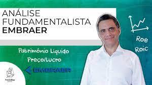Análise Fundamentalista - EMBRAER (EMBR3) - Prof. Giácomo - YouTube