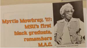 Myrtle Craig: Race, Gender, and a Changing Nation – MSU Campus Archaeology  Program