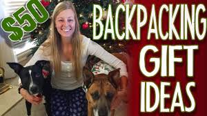 my family thinks it s hard to me gifts because all i care about is being in the woods mom says what do you get the backpacker who carries everything