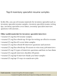 Top 8 inventory specialist resume samples In this file, you can ref resume  materials for ...