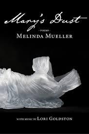 Mary's Dust: Mueller, Melinda: 9780997395747: Amazon.com: Books