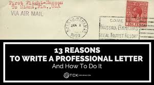 how to write a professional letter 13 reasons to write a professional letter and how to do it
