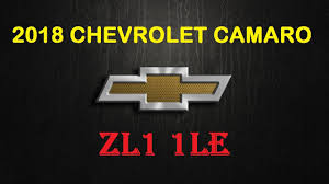 2018 chevrolet logo. wonderful chevrolet new chevy car  2018 chevrolet camaro zl1 1le interior and exterior reviews to chevrolet logo d