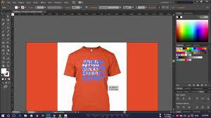 Teespring Design Software How To Simply Design T Shirt Design For Teespring Adobe Illustrator Cs6