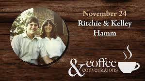 Ritchie & Kelley Hamm (Coffee & Conversations) — Belton Church of ...