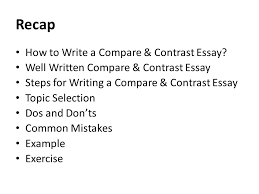 argumentative persuasive essay ppt  recap how to write a compare contrast essay