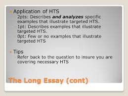 long essay and short answer ppt the long essay cont application of hts tips