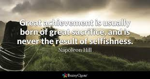 Quotes About Sacrifice Classy Sacrifice Quotes BrainyQuote