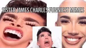 James charles funniest meme compilation! James Charles Funniest Memes Compilation Funny Moments Youtube