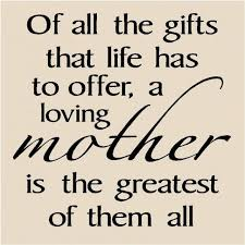 Lovely Quotes Of Mom With Pics