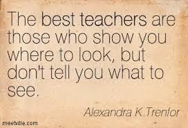 Quotation-Alexandra-K-Trenfor-students-teachers-learning-best-teacher-Meetville-Quotes-204784.jpg?param=0.8572479577269405