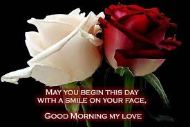 Good Morning My Love Quotes Mesmerizing Good Morning Quotes May You Begin This Day With A Smile On Your