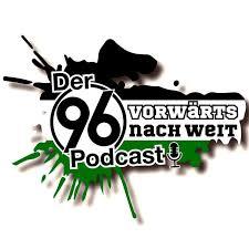 Vorwärts nach weit - Der Hannover 96-Podcast