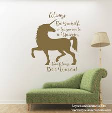 always be yourself unless you can be a unicorn wall decal unicorn e wall decal unicorn decal unicorn decor for girl bedroom