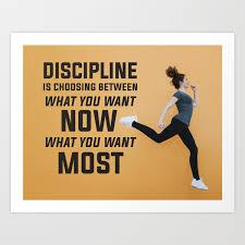 Discipline Inspirational Wall Art Quotes Art Print