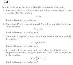 rearranging formulas math rearrange formulas to highlight a quantity of interest using the same reasoning as