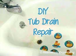 change bathtub drain stopper how to fix bathtub drain replacing a bathtub drain stopper how to