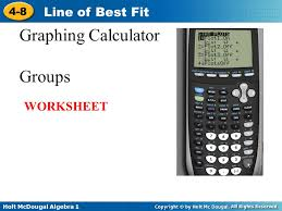 Holt McDougal Algebra Line of Best Fit What does this have to do ...