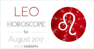 Astrograph Leo Horoscope For August 2017