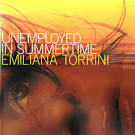 Unemployed in Summer Time