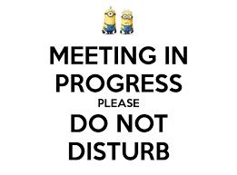 Do Not Disturb Meeting In Progress Sign Meeting In Progress Please Do Not Disturb Poster Jon Keep Calm O