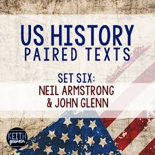 lesson marketplace th th grade us history after modern  us history paired texts neil armstrong and john glenn