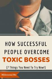 Dealing With A Bad Boss 7 Tips For Dealing With A Bad Boss Business Bad Boss