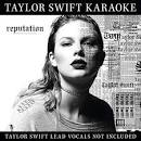 Reputation: Taylor Swift Karaoke