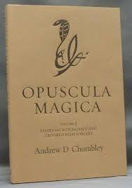 opuscula magica volume ii essays on witchcraft and crooked path volume ii essays on witchcraft and crooked path sorcery