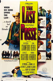 image gallery for the last posse 1953 filmaffinity