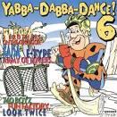 Yabba-Dabba-Dance! Vol. 6