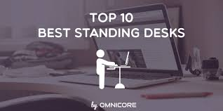 top 10 best standing sit stand desks