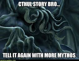 Cthul Story - Monster Memes via Relatably.com