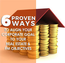 Six Proven Ways To Align Your Corporate Goals To Your Real Estate
