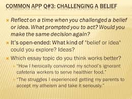 the college application essay unit ppt video online common app q 3 challenging a belief