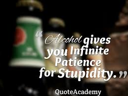 Alcoholic Quotes Mesmerizing 48 Famous Drinking Alcohol Quotes Alcohol Slogans And Funny Sayings