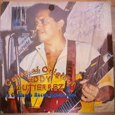 Eddy Gutierrez Y Su Conjunto Nueva Generación – Canta El Original ...