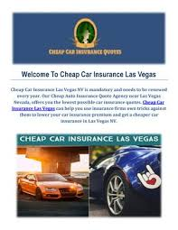 Get Cheap Car Insurance Quotes In Las Vegas By Cheap Car Insurance Simple Car Insurance Quotes Las Vegas