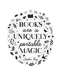 Stephen King Quotes On Love New Printable Art Books Are A Uniquely Portable Magic Stephen King