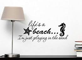 Wall Decor Quotes Beauteous Amazon Wall Decal Life's A Beach Im Just Playing In The Sand
