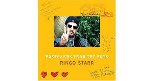 <b>Postcards</b> from the Boys by <b>Ringo Starr</b>