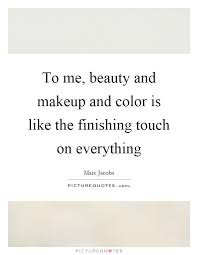 Quotes About Beauty And Makeup Best of Beauty Makeup Quotes Sayings Beauty Makeup Picture Quotes