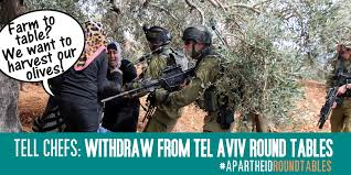 farm to table palestinians want to harvest their olives cancel tel aviv round tables