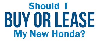 buy v lease buy new honda vs lease new honda from klein honda dealership klein