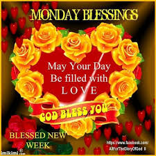 Blessed Sunday Quotes Simple Monday Blessings May Your Day Be Filled With Love God Bless You
